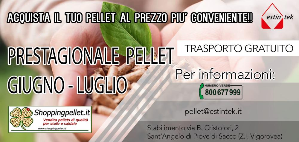 Prestagionale Pellet Giugno Luglio. Per informazioni chiamare 800677999